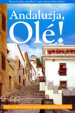 Andaluzja, olé!